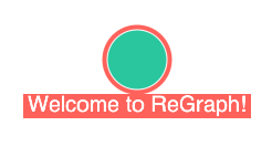 A selected green node with a red border labeled 'Welcome to ReGraph' taken from an interactive graph visualization